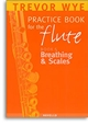 Practice Book for the Flute Book 5 Breathing and Scales
