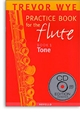 Practice Book for the Flute Volume 1 Tone with CD
