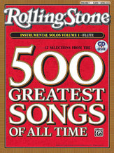 12 of the best songs, all chosen from Rolling Stone magazine's 500 Greatest Songs of All Time  An instrumental series arranged for Flute, Clarinet, Alto Sax, Tenor Sax,Trumpet, Horn in F, and Trombone, the arrangements are completely compatible with each other and can be played together or as solos